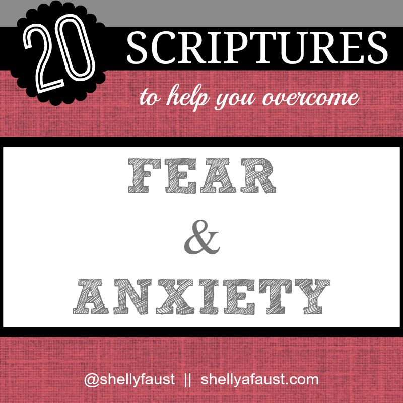 20 Scriptures to help you overcome fear and anxiety 2