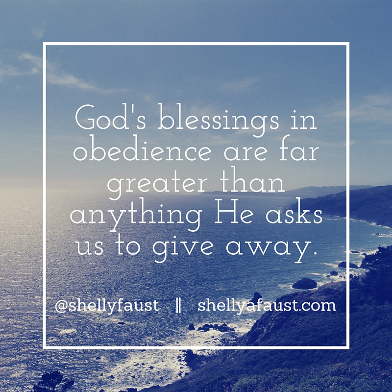God's Blessings in Obedience are far greater