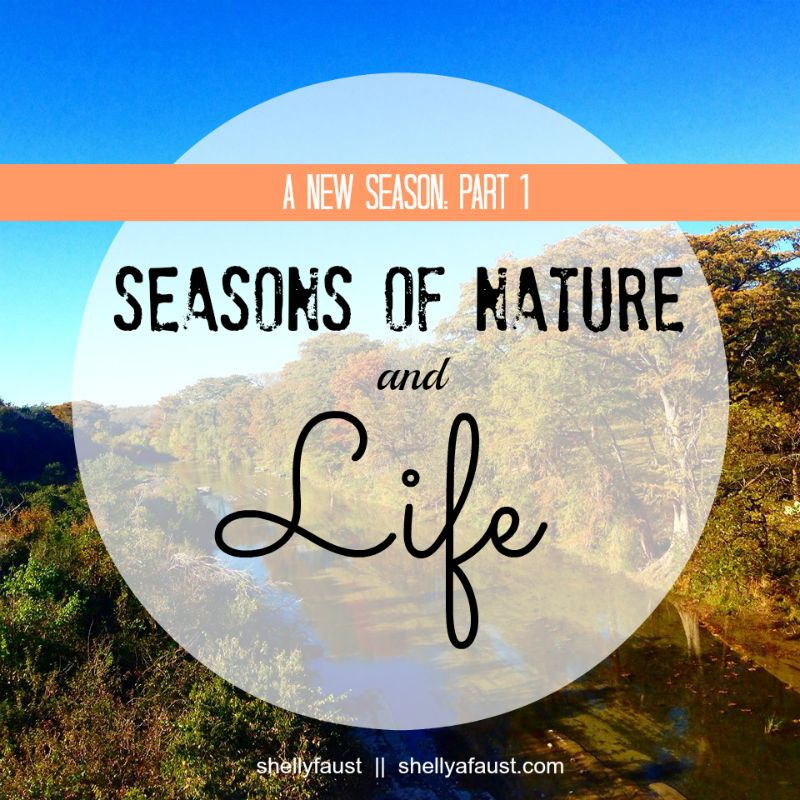Part 1 - Seasons of Nature and Life