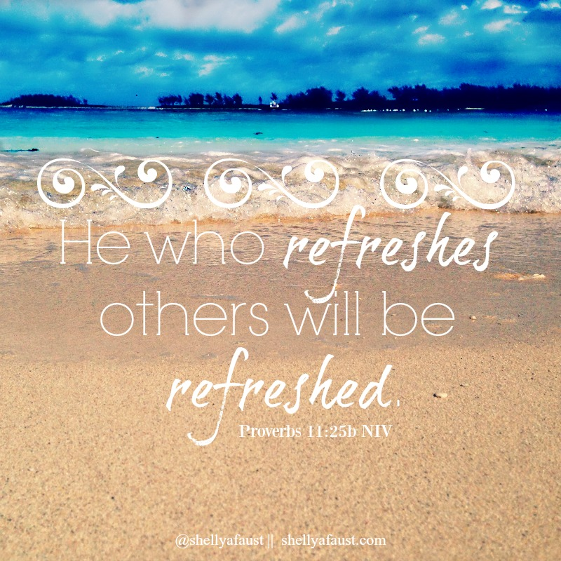 He who refreshes others